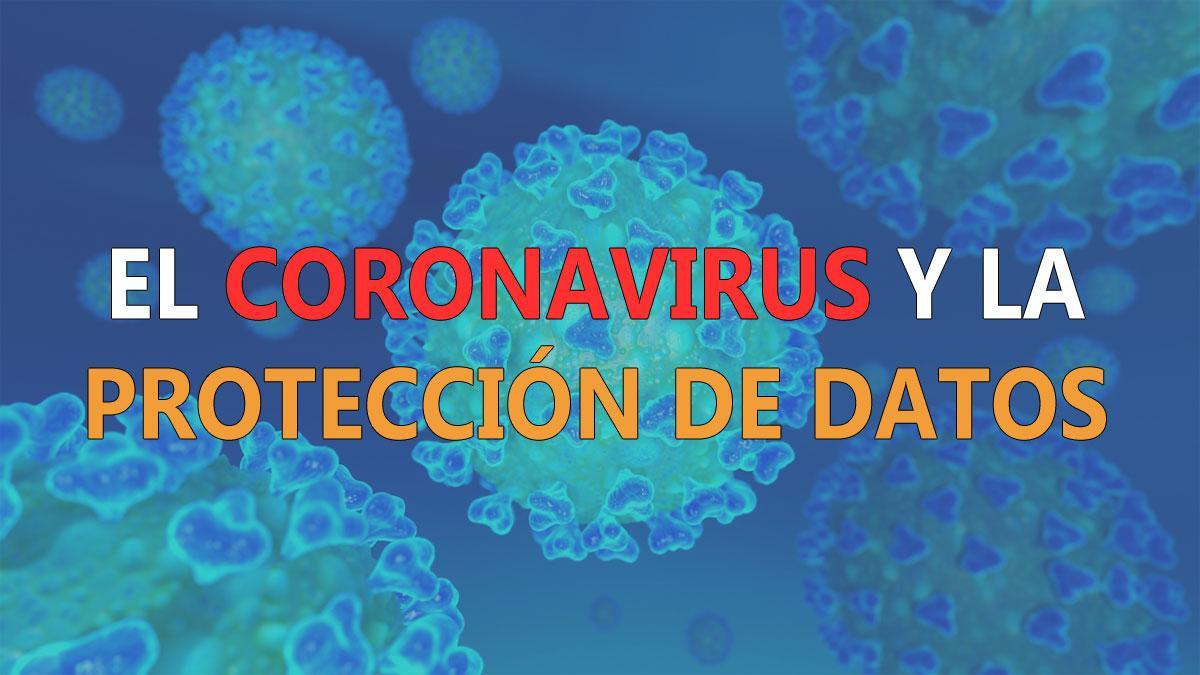 ClickDatos - El coronavirus y la protección de datos