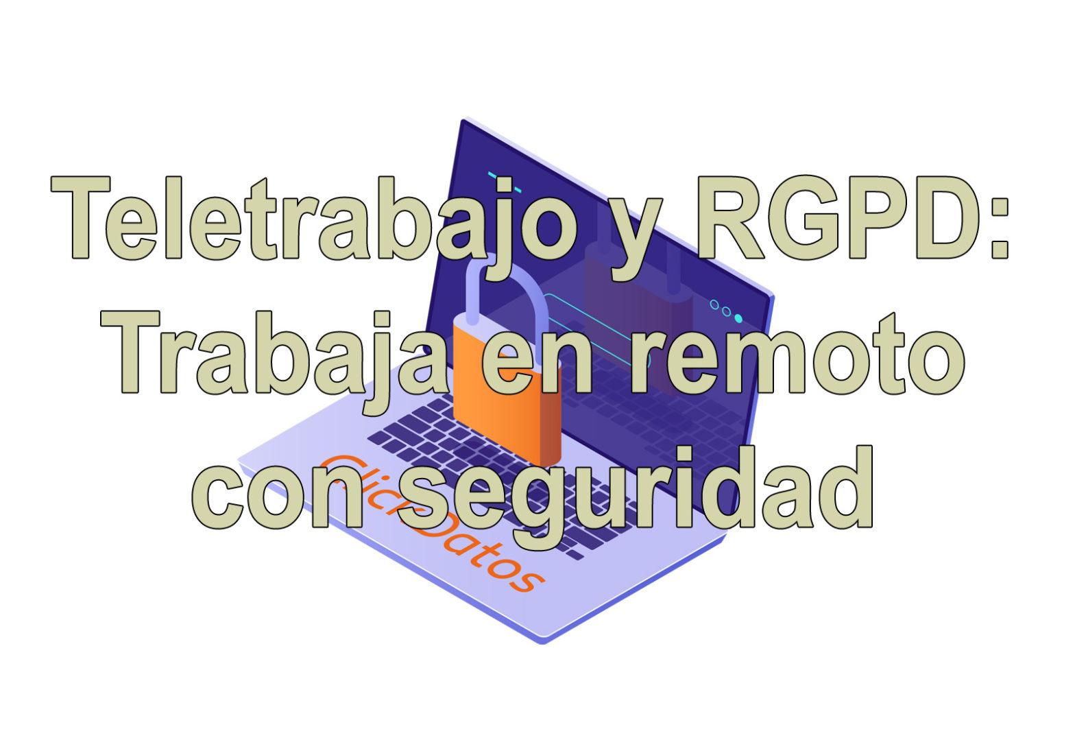 Teletrabajo cumpliendo el RGPD