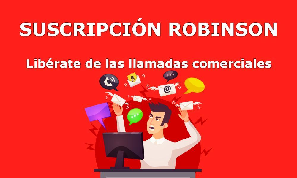 Evita recibir llamadas comerciales con la Suscripción Robinson
