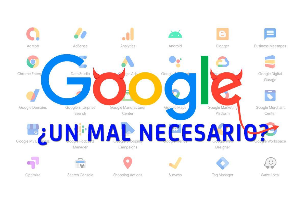 Google: ¿Un mal necesario?